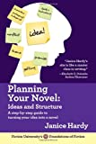 Plannng Your Novel, Janice Hardy, 099153641X