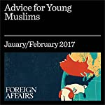Advice for Young Muslims | Omar Saif Ghobash