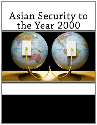 Asian Security to the Year 2000