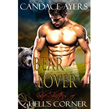 Bear Lover (She-Shifters of Hell's Corner Book 6)