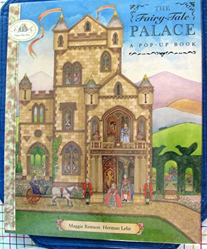 The Fairy Tale Palace  A Pop Up Book