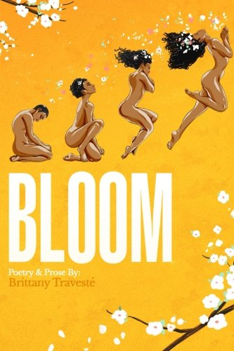 BLOOM: A Journey to Self-Love by Brittany T Epps