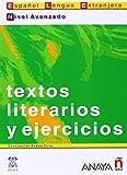 img - for Nivel Avanzado: Testos Literarios Y Ejercicios Suena by Concepcion Bados Ciria (2001-04-01) book / textbook / text book