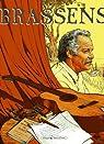 Brassens, tome 1 1952-1955 : Ses chansons en bandes dessinées par Brassens