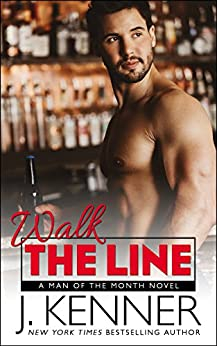 Walk the Line (Man of the Month Book 12) by [Kenner, J.]
