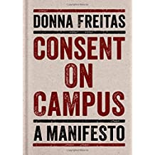 Consent on Campus: A Manifesto