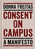 Image of Consent on Campus: A Manifesto