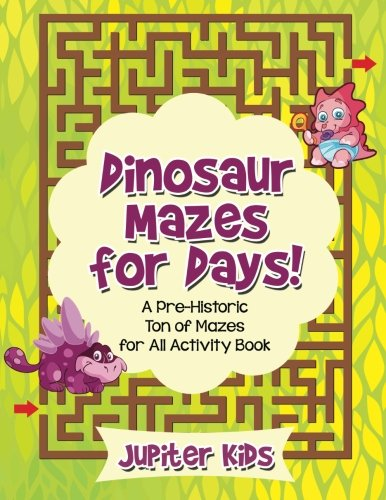 Dinosaur Mazes Days Pre Historic Activity