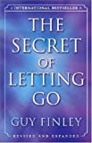 The Secret of Letting Go Guy Finley