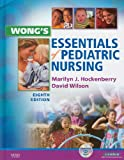 Wong's Essentials of Pediatric Nursing - Text and Virtual Clinical Excursions 3. 0 Package, Hockenberry, Marilyn J., 0323057551