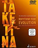 Rhythm for Evolution: Das TaKeTiNa-Rhythmusbuch. Ausgabe mit DVD.