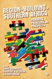 img - for Region-building in Southern Africa: Progress, Problems and Prospects book / textbook / text book