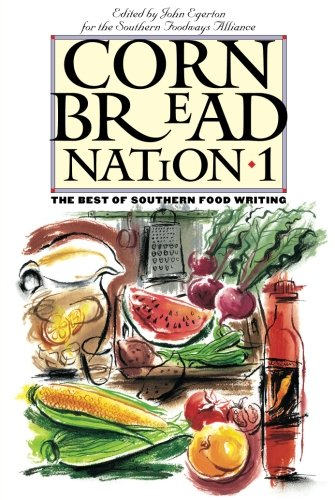 Cornbread Nation 1: The Best of Southern Food Writing (Southern Food Egerton compare prices)