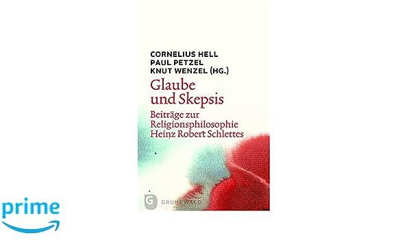 Skepsis und Glauben (German Edition)