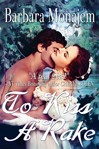 To kiss a rake scandalous kisses kindle edition by barbara to kiss a rake scandalous kisses by monajem barbara fandeluxe PDF