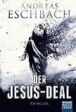 Der Jesus-Deal: Thriller