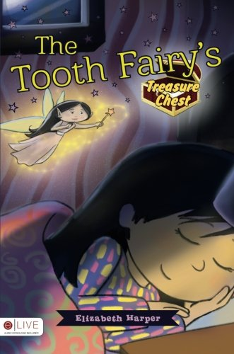 The Tooth Fairy's Treasure Chest pdf epub