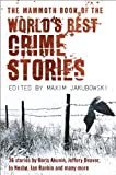 The Mammoth Book of the World's Best Crime Stories, , 0762437251