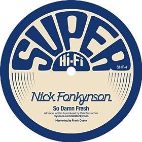 Nick Fonkynson - So Damn Fresh