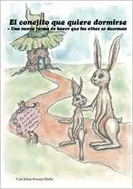 Nueva versión: El conejito que quiere dormirse