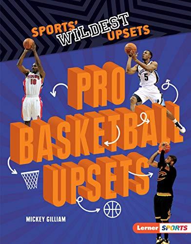 Pro Basketball Upsets (Sports' Wildest Upsets (Lerner TM Sports)) (Nj To Dallas)