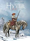 Hyver 1709 - Tome 02 (French Edition)