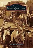 Mingo Junction (Images of America Series)
