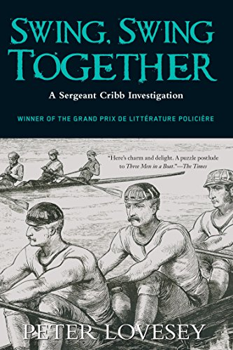 Swing, Swing Together (Sergeant Cribb Book 7)
