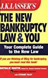 J. K. Lasser's the New Bankruptcy Law and You, Nathalie Martin and Stewart Paley, 0471753696