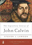 img - for The Expository Genius of John Calvin (A Long Line of Godly Men Profile) book / textbook / text book