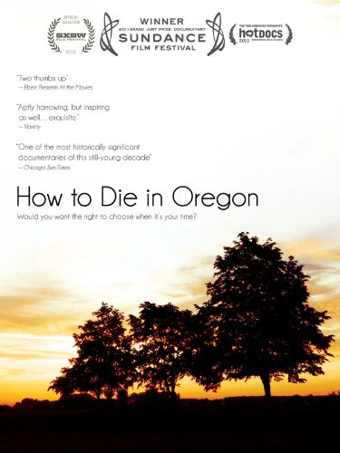 How to Die in Oregon (How To Get A S)