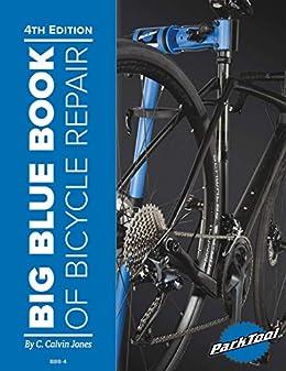 Big Blue Book Of Bike Repair