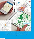 Web Gis from scratch: Interactive web maps,web apps,embed maps,coded maps