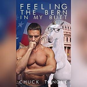 Feeling the Bern in My Butt Audiobook