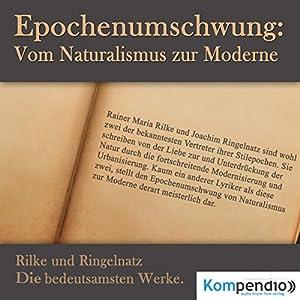 Epochenumschwung. Vom Naturalismus zur Moderne Hörbuch