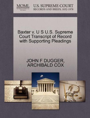 Baxter v. U S U.S. Supreme Court Transcript of Record with Supporting Pleadings (Dugger F)