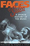 img - for Faces of Salsa: A Spoken History of the Music book / textbook / text book