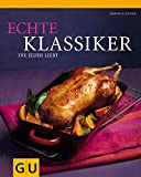 img - for Echte Klassiker, die jeder liebt book / textbook / text book