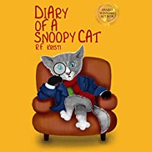 Diary of a Snoopy Cat: Inca Book Series, Volume 5 Audiobook by R. F. Kristi Narrated by Kimberly Worthy