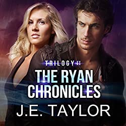 The Ryan Chronicles Trilogy II