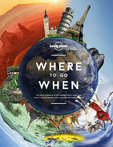 Lonely Planet's Where To Go When 1st Ed.