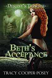 Beth's Acceptance: A Vampire Menage Urban Fantasy Romance (Destiny's Trinities #1) (English Edition)