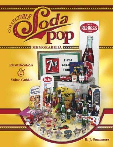 Collectible Soda Pop Memorabilia     **ISBN: 9781574323689**