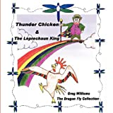 Thunder Chicken and the Leprechaun King, Greg Williams, 160746974X