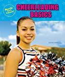 Cheerleading Basics (Ready, Set, Cheer!)