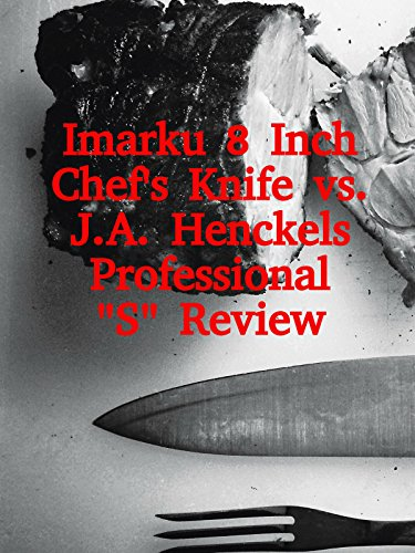 review-imarku-8-inch-chefs-knife-vs-ja-henckels-professional-s-review