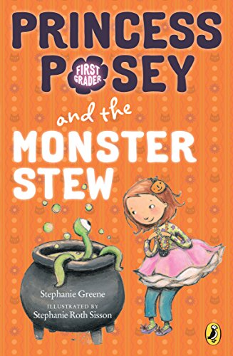 Halloween For First Grade (Princess Posey and the Monster Stew (Princess Posey, First)