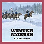 Winter Ambush | E. E. Halleran