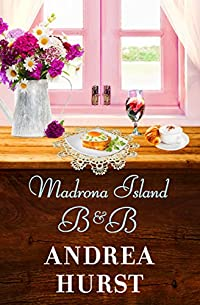 Madrona Island B&B by Andrea Hurst ebook deal