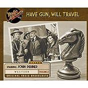 Have Gun, Will Travel, Volume 2 |  CBS Radio